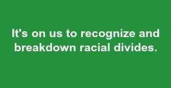 Breakdown Racial Divides