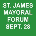 St. James Hosts Mayoral Forum